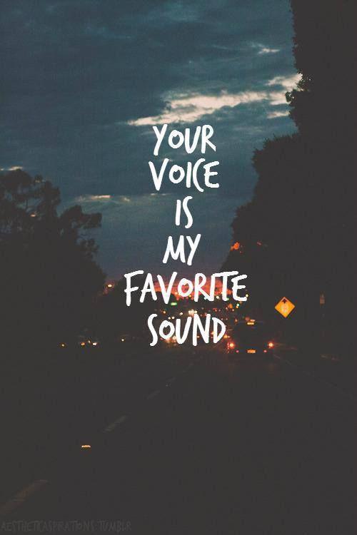 """""""Tu voz es mi sonido favorito"""" #love #amor"""
