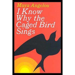 Know Why the Caged Bird Sings. Read it in high school and it's still