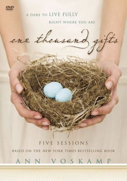 One Thousand Gifts: A DVD Study