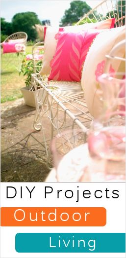 Outdoor Living - 35+ DIY Projects and Smart Ideas
