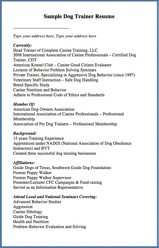 Sample Dog Trainer Resume Type your address here, Type your - type a resume