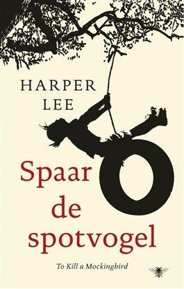 21/53: Spaar de Spotvogel - Harper Lee. Indrukwekkend boek over rassendiscriminatie en onrecht. Terecht een klassieker!