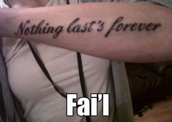 except for misspelled tattoos...