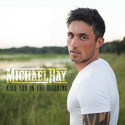 Found Kiss You In The Morning by Michael Ray with Shazam, have a listen: http://www.shazam.com/discover/track/154390288