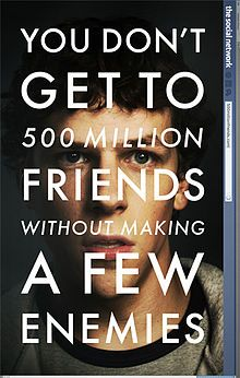 """The Social Network. """"A million dollars isn't cool. You know what's cool? A billion dollars!"""""""