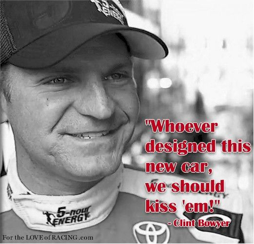 Clint Bowyer Quote | NASCAR