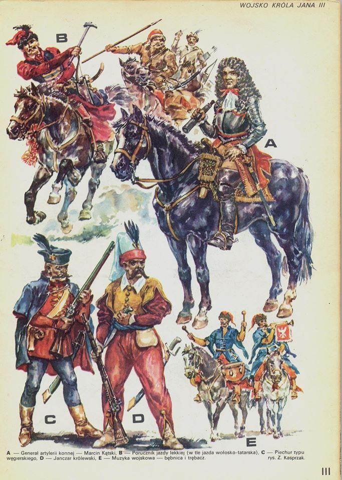 A-- Generał artylerii konnej - Marcin Kąski, B-- Porucznik jazdy lekkiej - w tle jazda tatarska, C-- Piechur typu węgierskiego, D-- Janczar królewski, E-- Muzyka wojskowa - bębnica i trębacz, (rys. Z. Kasprzak)