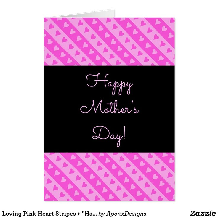 "Loving Pink Heart Stripes + ""Happy Mother's Day"""