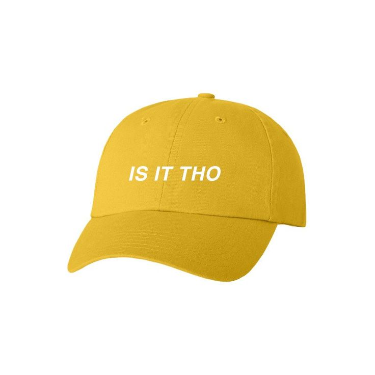£15 Yellow baseball cap featuring an embroidered 'Is It Tho' logo. WE SHIP GLOBALLY Shipping from 10th April. Orders will not be part dispatched and so, if you pur