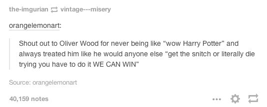 And finally, this reminder that Oliver Wood was there to do one thing.