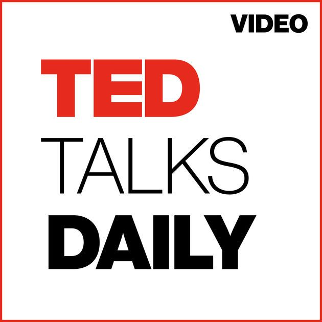 TED Talks Daily (SD video) by TEDTalks on Apple Podcasts