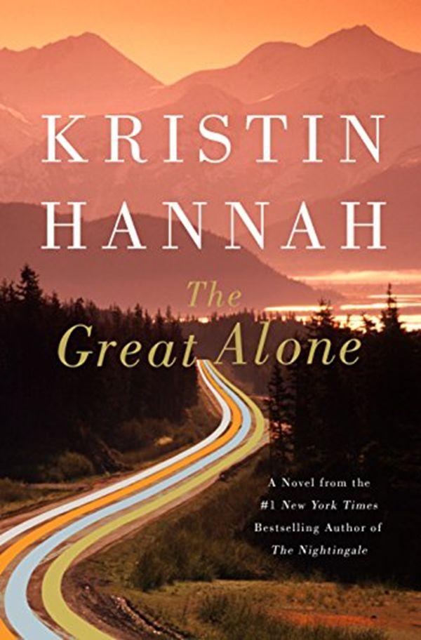 (2018) Le grand seul: un roman de Kristin Hannah – St. Martin's Press 02-06   – Life Changing Literature & Fiction Books