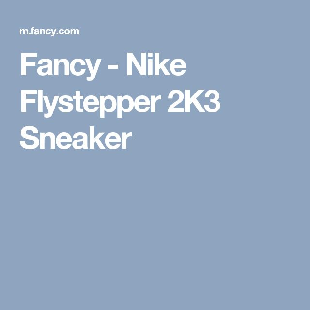 Fancy - Nike Flystepper 2K3 Sneaker