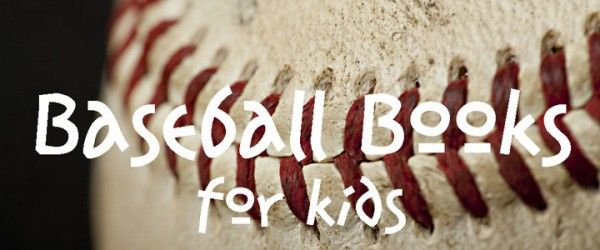 NEW baseball books for kids - picture books, chapter books, & non-fiction!
