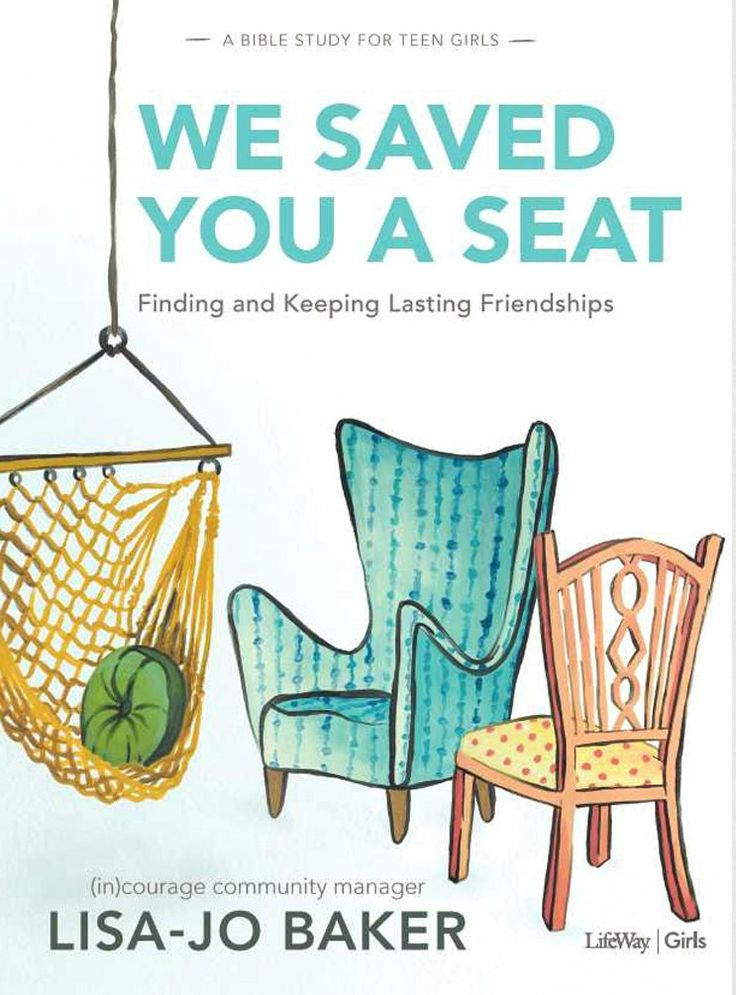 New Bible study for teenage girls (and their moms!)  || We Saved You a Seat by Lisa-Jo Baker