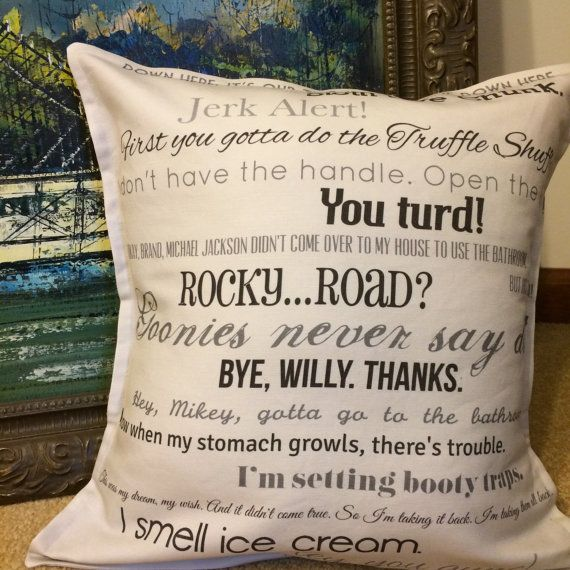 Hey, I found this really awesome Etsy listing at https://www.etsy.com/listing/199093911/goonies-movie-quote-pillow-cover