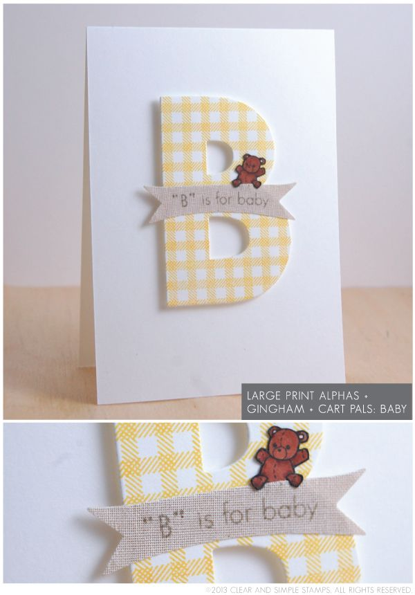 B is for Baby Monogram Card | Clear and Simple Stamps Large Print Alpha dies - full supply list on blog