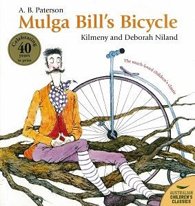 Unit for Year 2 on Mulga Bill's Bicycle by A. B. Paterson, Kilmeny and Deborah Niland