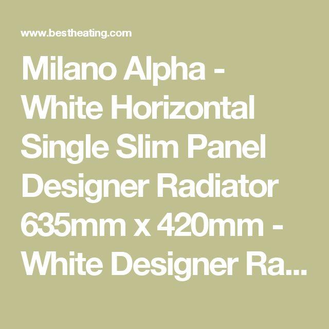 Milano Alpha - White Horizontal Single Slim Panel Designer Radiator 635mm x 420mm - White Designer Radiators - Designer Radiators - Radiators