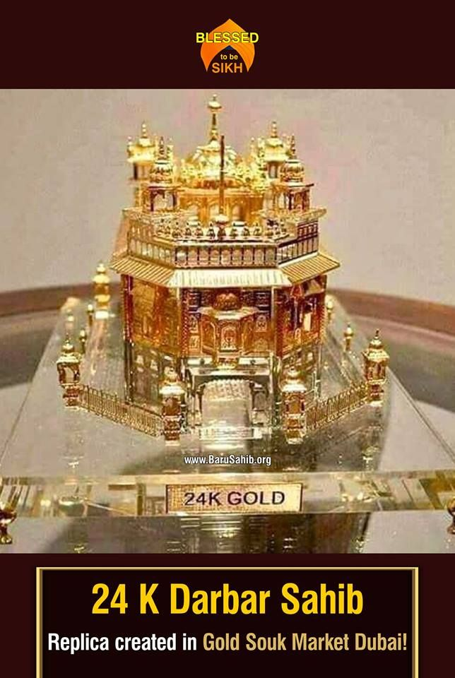 24 K Darbar Sahib Replica created in Gold Souk Market Dubai!This replica is being sold for 13 Million Rupees. This post might confuse many of us. Have we ever wondered why Guru Gobind Singh ji Maharaj emphasized on Sarab loh for Khalsa.Read More http://kaurageous44.blogspot.in/2017/07/24-k-darbar-sahib-replica-created-in.htmlWake up, do something worthwhile.