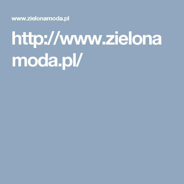 http://www.zielonamoda.pl/