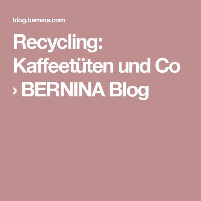 Recycling: Kaffeetüten und Co zu Taschen nähen
