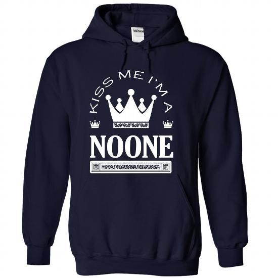 Kiss Me I Am NOONE - #gift for girls #fathers gift. LIMITED TIME PRICE => https://www.sunfrog.com/Names/Kiss-Me-I-Am-NOONE-qmlrdiwpkh-NavyBlue-42634064-Hoodie.html?68278