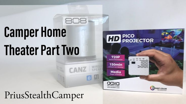 Camper Home Theater Part 2 - AAXA HD Pico Projector for Van RV Car SUV T...   Published on Jan 19, 2018