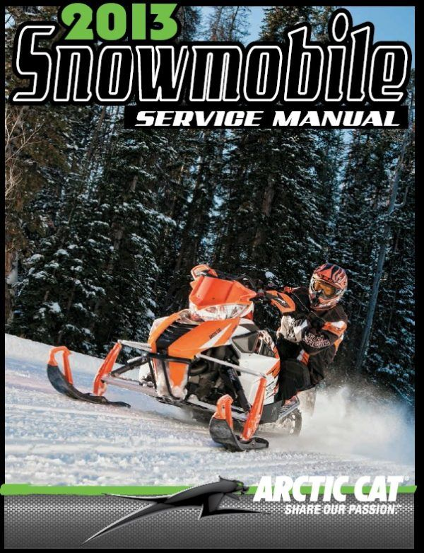 2013 Arctic Cat All Snowmobile Models Service Manual in