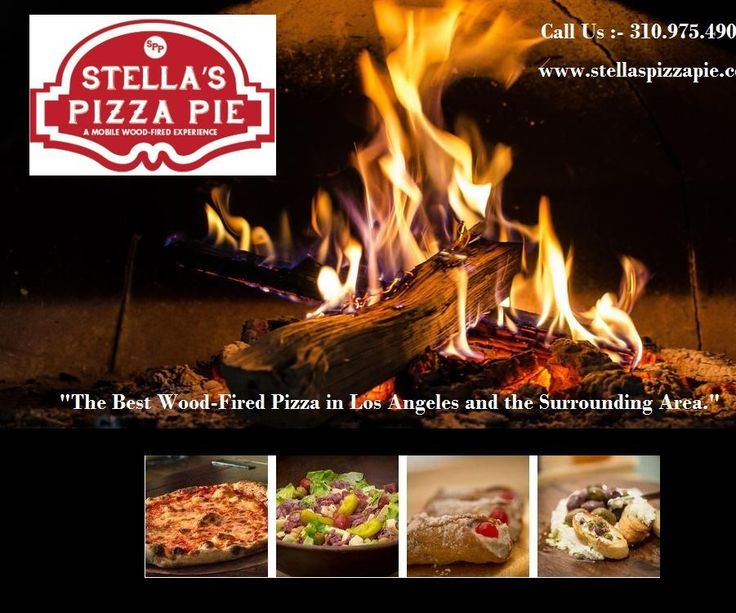 Stella's Pizza Pie Wood fired pizza is very good in Los Angeles, San Diego area. We come to you with our mobile unit that holds everything we need to prepare the best pizza this side of Sicily.