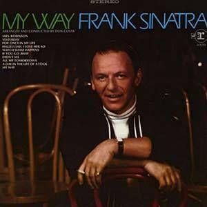 Resultado de imagem para frank sinatra my way tradução