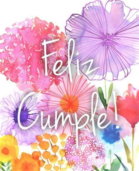 Birthday Cards In Spanish Feliz Cumpleanos Happy Birthday In Spanish, Happy Birthday Flower, Happy Birthday Pictures, Birthday Love, Happy Birthday Wishes, Birthday Greetings, Birthday Party Favors, Birthday Decorations, Birthday Quotes For Him