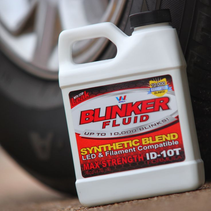 Premium Synthetic blend Blinker Fluid.  Pick some up at your local auto parts store, or online www.Blinker-Fluid.us #blinkerfluid #blinker #blinkers #joke #jokes #spoof #prank #gag #gaggift #mechanic #garage #maintenance #automotive #racing #redneck #blondes #pepboys #autozone #napa #oreillys #autoparts #funny #funnyshit #kidding #fake #christmaspresent #bulb #useyourblinker