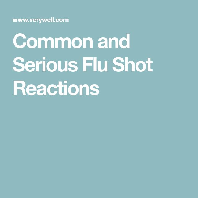 Common and Serious Flu Shot Reactions