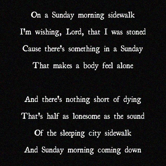 Sunday Morning Coming Down lyrics - written by Kris Kristofferson, performed by Ray Stevens, Johnny Cash, etc