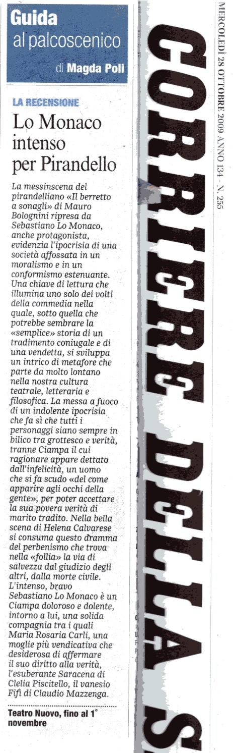 """28 ottobre 2009 - Corriere della Sera - Magda Poli su """"Il Berretto a Sonagli"""""""