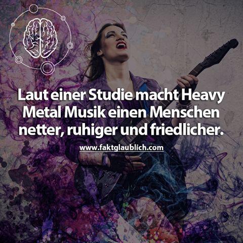 Laut einer Studie macht Heavy Metal Musik einen Menschen netter, ruhiger und…