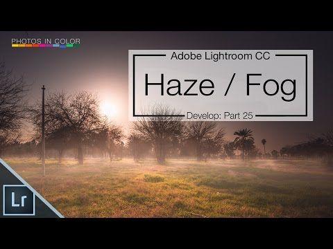 Lightroom CC Dehaze tutorial - Create Lightroom dramatic edits in the Lightroom develop module - YouTube
