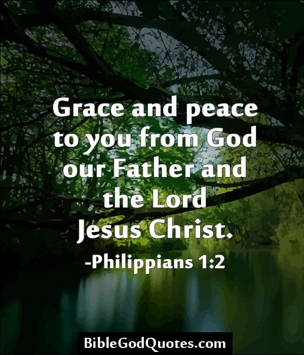 Jesus Is Lord Quotes And Images: Grace And Peace To You From God Our Father And The Lord