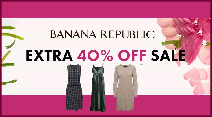 Online Only! Extra 40% #Off Sale.  Store: #BananaRepublic Scope: Entire Store Ends On : 04/23/2018  Get more deals: http://www.geoqpons.com/Banana-Republic-coupon-codes  Get our Android mobile App: https://play.google.com/store/apps/details?id=com.mm.views  Get our iOS mobile App: https://itunes.apple.com/us/app/geoqpons-local-coupons-discounts/id397729759?mt=8