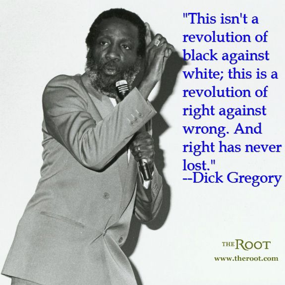 Best Black History Quotes: Dick Gregory on the Civil Rights Movement
