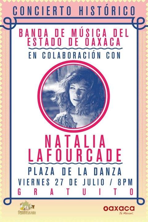 Concert: Natalia Lafourcade with la Banda de Musica del Estado de Oaxaca