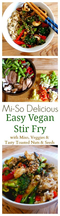 Oh My, Oh Miso, This vegan stir fry is so delicious. It's an easy to make, yummy to eat recipe full of umami (savoury) sauce, crunchy veggies and toasty nuts and seeds that pack a powerhouse full of nutrients.  Oh. And did I mention it's delcious? Because it really and truly is. (We ate it 3 times in the last two weeks, true story..)  #miso #vegan #veganrecipe