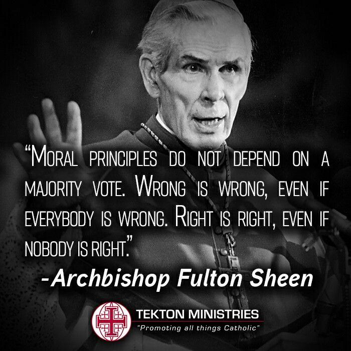 ~Archbishop Fulton Sheen