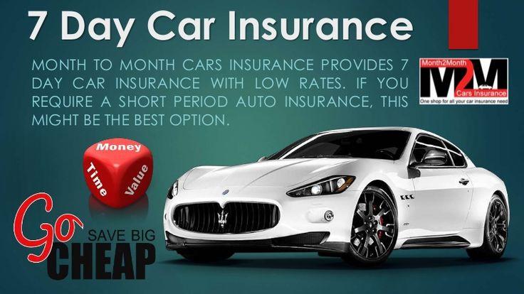 7 Day Car Insurance Cost 7 Day Car Insurance Pinterest