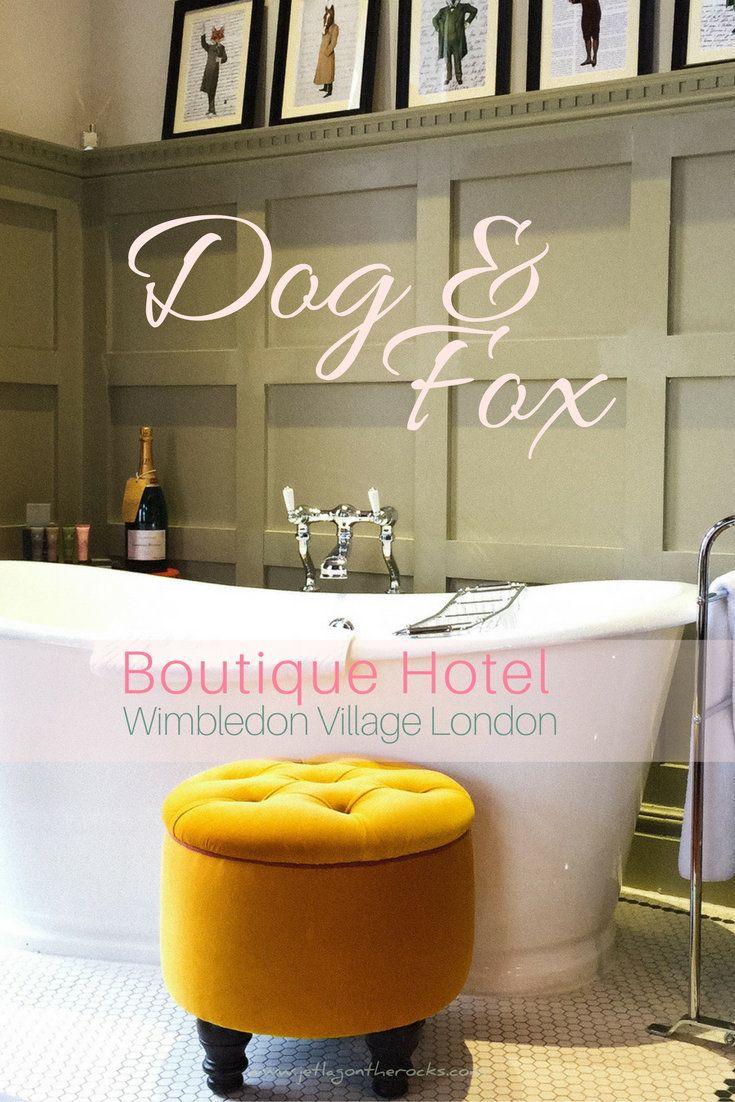 Boutique Hotel Review London Wimbledon Dog & Fox
