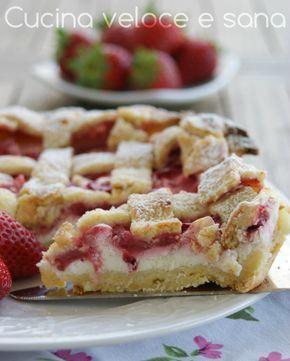 Crostata alle fragole e ricotta | Cucina veloce e sana