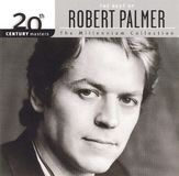 20th Century Masters - The Millennium Collection: The Best of Robert Palmer [CD]