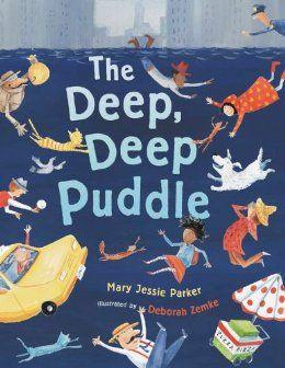 The Deep Deep Puddle: Mary Jessie Parker, Deborah Zemke: 9780803737655: Amazon.com: Books