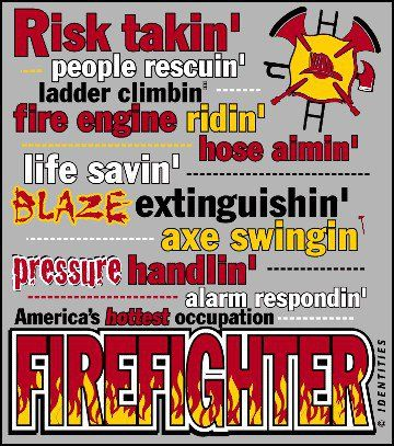 firefighter sayings and quotes | Funny Firefighter Quotes Firefighter